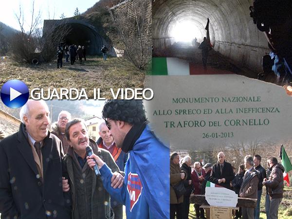 Ieri la cerimonia di intitolazione del traforo del Cornello a Monumento nazionale allo spreco e all'inefficenza (clicca sull'immagine per guardare il video)